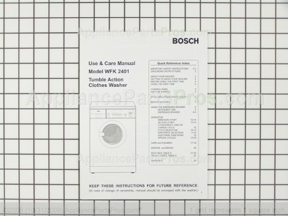 Bosch Use & Care Manual, Wfk 2401 00522854 from AppliancePartsPros.com